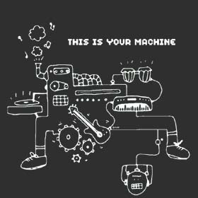 This Is Your Machine