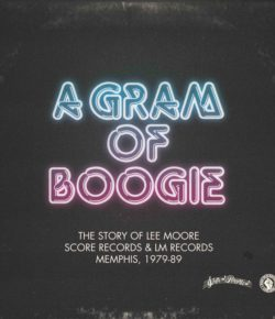 "Jerome Derradji's present ""A Gram Of Boogie"" The Story of Lee Moore"