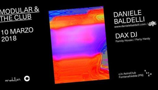 10.03.2018 Modular & The Club: Daniele Baldelli + Dax DJ