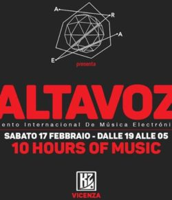 17.02.2018 Area pres. ALTAVOZ | 10 Hours of Music