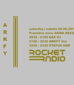 02.06.2018 AKMA Records w/ DAX DJ, ARKFY live & Status UND Rocket Radio