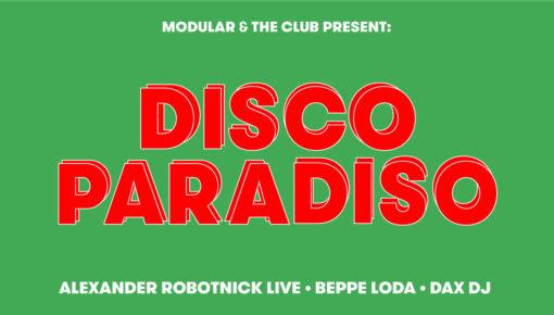 24.11.2018 Modular & The Club presentano: Disco Paradiso