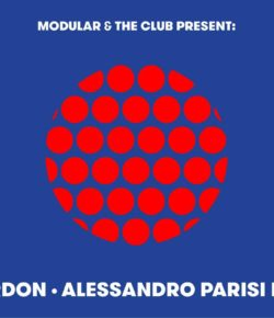 29.12.2018 Modular & The Club presentano: Paquita Gordon, Alessandro Parisi