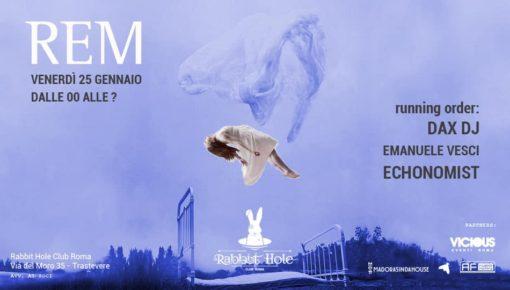 25.01.2019 REM #16 • Dax ᴰᴶ ~ Emanuele Vesci ~ Echonomist