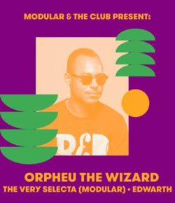 26.01.2019 Modular & The Club presentano: Orpheu The Wizard (Red Light Radio)
