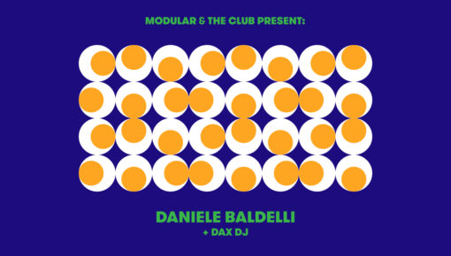 16.03.2019 Modular & The Club: Daniele Baldelli + Dax DJ