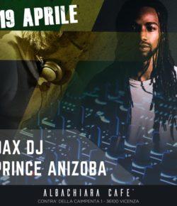 19.04.2019 Dax DJ & Prince Anizoba