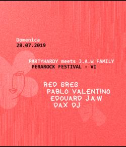 Partyhardy meets J.A.W Family x Perarock Festival