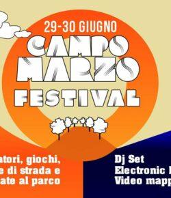 29-30 Giugno Campo Marzo Festival