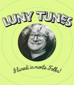 LUNY TUNES in Monte Cruz con Dax DJ