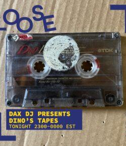 Dax DJ presents Dino's Tapes #2